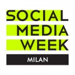 La Social Media Week sbarca a Milano