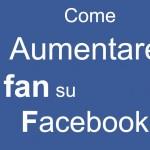 Creare un concorso video per aumentare i fan della Pagina Facebook