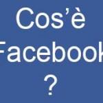 Cos'è Facebook