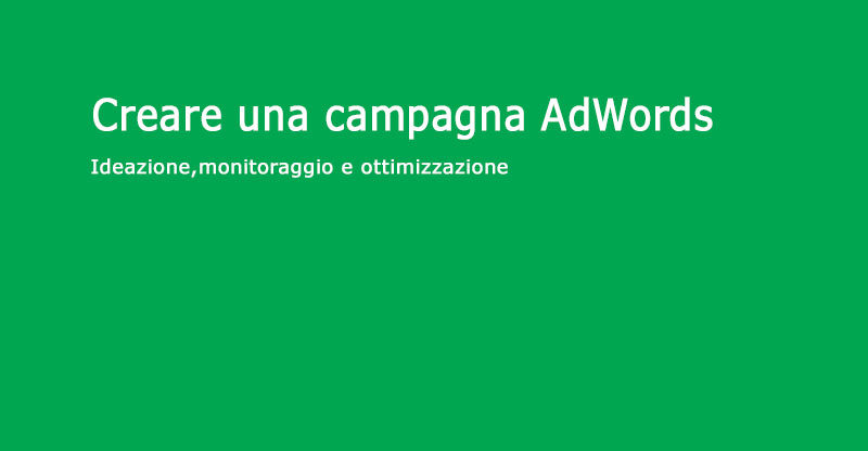 Come creare una campagna Adwords
