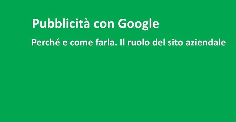 Perchè fare pubblicità su Google AdWords
