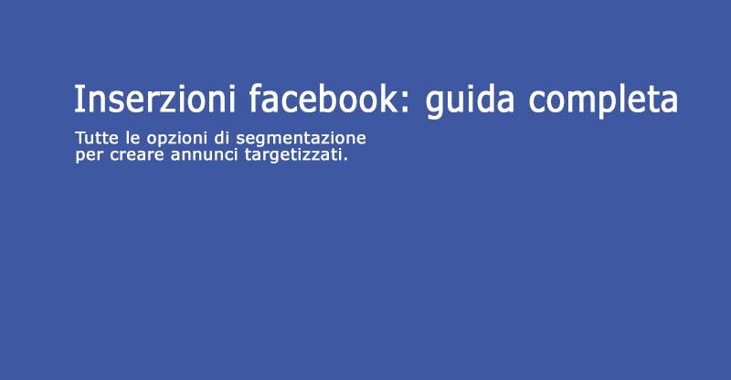 Guida alle inserzioni di facebook