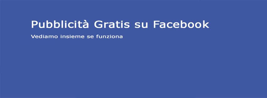 Pubblicità gratis su Facebook