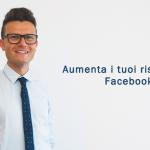 [4 consigli] Come aumentare i risultati della tua pubblicità su Facebook grazie all'ottimizzazione costante
