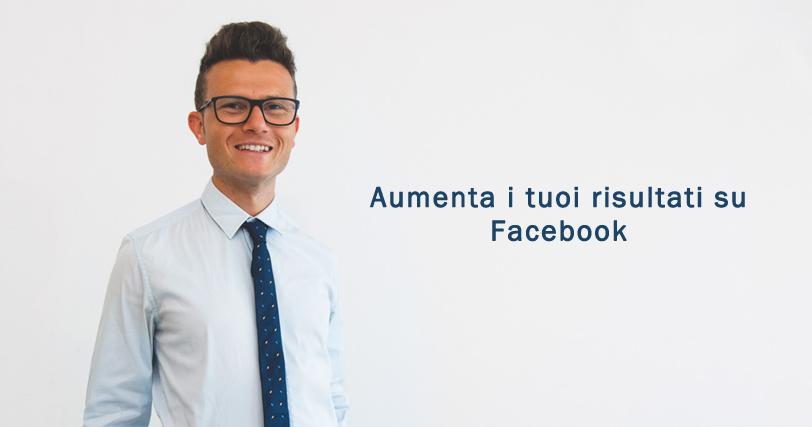 aumentare-risultati-facebook-ottimizzazione